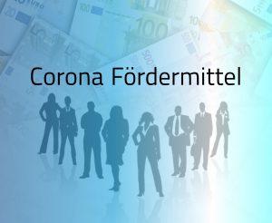 Corona Fördermittel